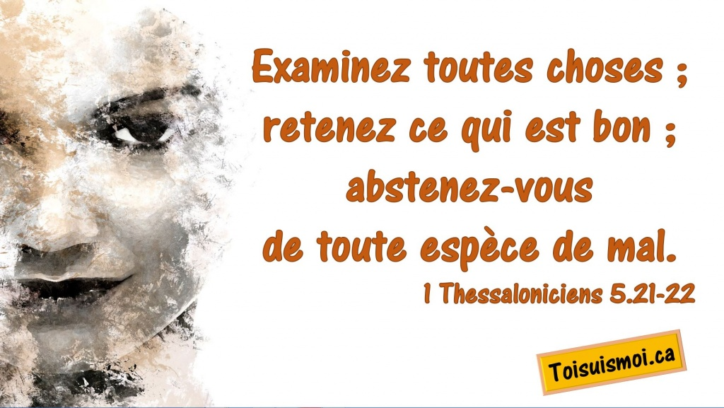1 Thessaloniciens 5.21-22